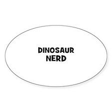 dinosaur nerd Oval Decal
