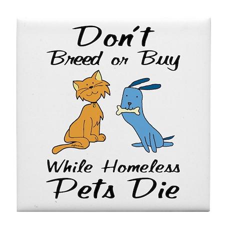 Don't Breed or Buy Cat&Dog Tile Coaster