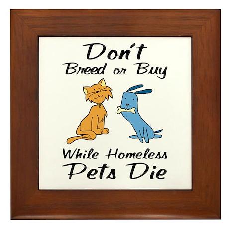 Don't Breed or Buy Cat&Dog Framed Tile