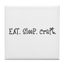 Eat Sleep Craft Tile Coaster