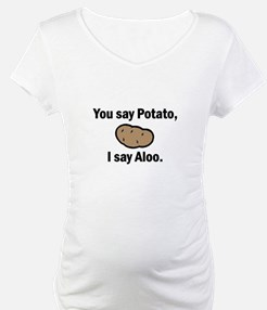 I say Aloo Shirt