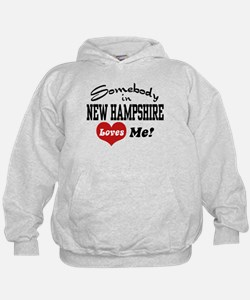 Somebody in New Hampshire Loves Me Hoodie
