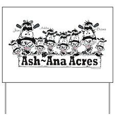 Ash~Ana Acres Yard Sign