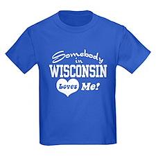 Somebody in Wisconsin Loves Me T
