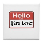 Hello I'm A Yarn Lover Tile Coaster