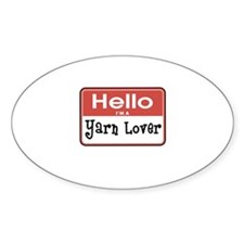 Hello I'm A Yarn Lover Oval Decal