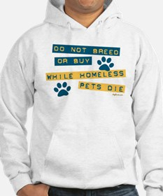 Do Not Breed or Buy Labels Hoodie