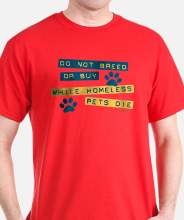 Do Not Breed or Buy Labels T-Shirt