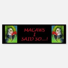 Green Military Macaw Bumper Bumper Bumper Sticker