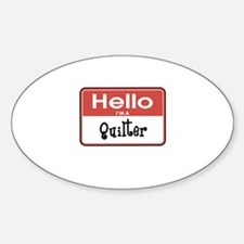 Hello I'm A Quilter Oval Decal