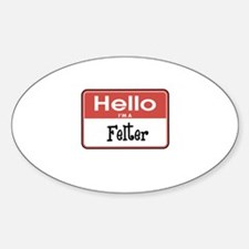 Hello I'm A Felter Oval Decal