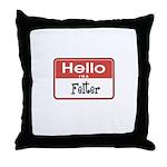 Hello I'm A Felter Throw Pillow