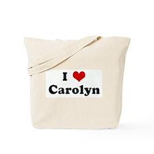 I Love Carolyn Tote Bag