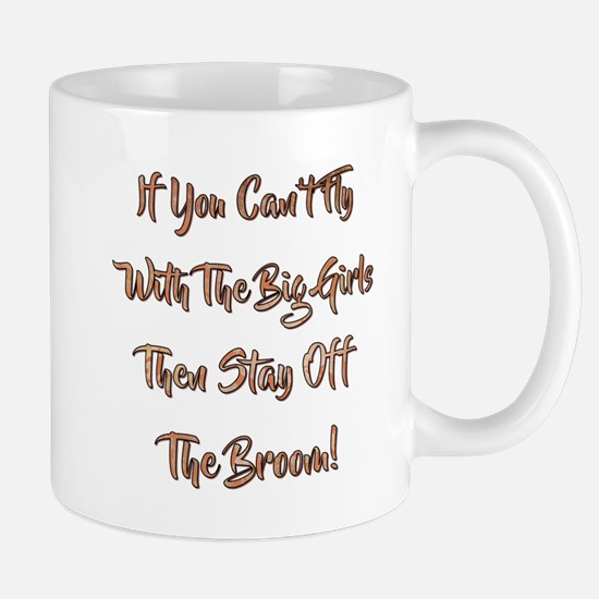 IF YOU CAN'T FLY... Mugs