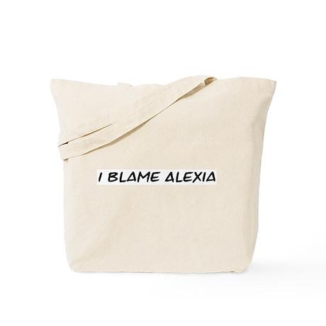 I Blame Alexia Tote Bag