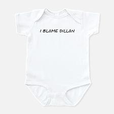 I Blame Dillan Infant Bodysuit