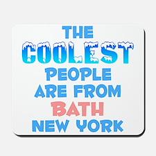 Coolest: Bath, NY Mousepad