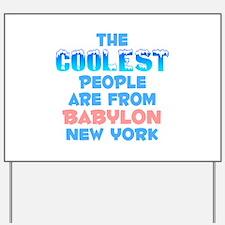 Coolest: Babylon, NY Yard Sign