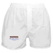 WARNING: Bachelor Party In Pr Boxer Shorts