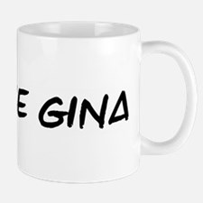 I Blame Gina Mug