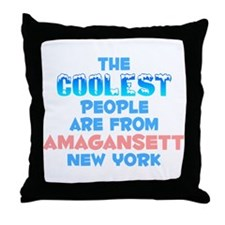 Coolest: Amagansett, NY Throw Pillow