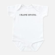 I Blame Krystal Infant Bodysuit