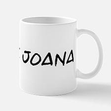 I Blame Joana Mug