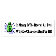 If Money Is The...Bumper Car Sticker