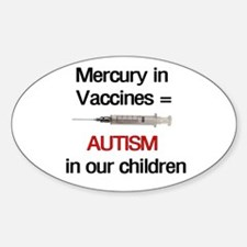 Mercury in Vaccines Oval Decal
