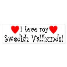 I Love My Swedish Vallhunds Bumper Bumper Sticker