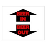 Beer In Beer Out Small Poster