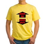 Beer In Beer Out Yellow T-Shirt