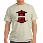 Beer In Beer Out Light T-Shirt
