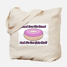 Pink Frosting Donut Saying Tote Bag
