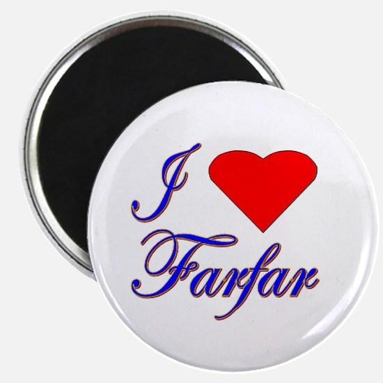I Love Farfar Magnet