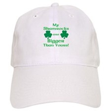 My Shamrocks Are Bigger Than Yours Baseball Cap