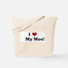 I Love     My Moo! Tote Bag