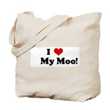 I Love     My Moo! Tote Bag