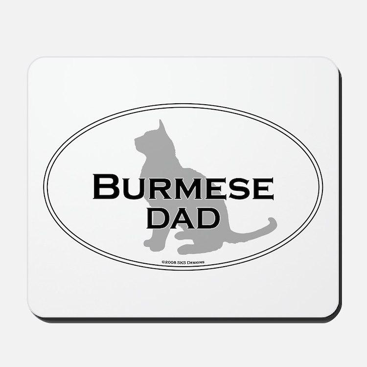 Burmese Dad Mousepad