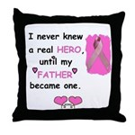 FATHERS A REAL HERO Throw Pillow