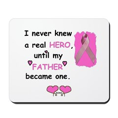 FATHERS A REAL HERO Mousepad
