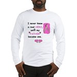 FATHERS A REAL HERO Long Sleeve T-Shirt