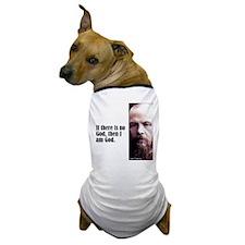 "Dostoevsky ""No God"" Dog T-Shirt"