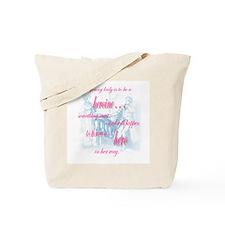 heroine quote Tote Bag