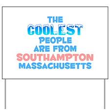 Coolest: Southampton, MA Yard Sign