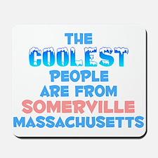 Coolest: Somerville, MA Mousepad