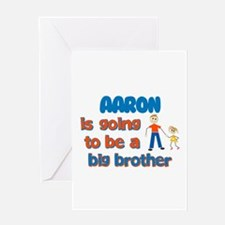 Aaron - Going to be Big Broth Greeting Card