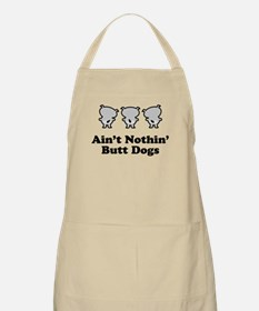Aint Nothin' Butt Dogs BBQ Apron