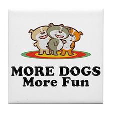 More Dogs More Fun Tile Coaster