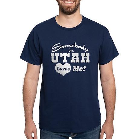 Somebody in Utah Loves Me Dark T-Shirt
